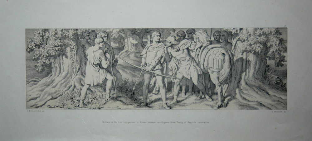 William, in his hunting-ground at Rouen, receives intelligence from Tostig