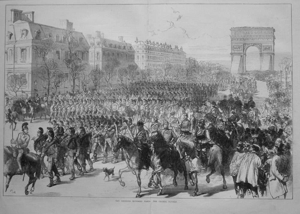 The Germans Entering Paris : The Champs Elysees. 1871.