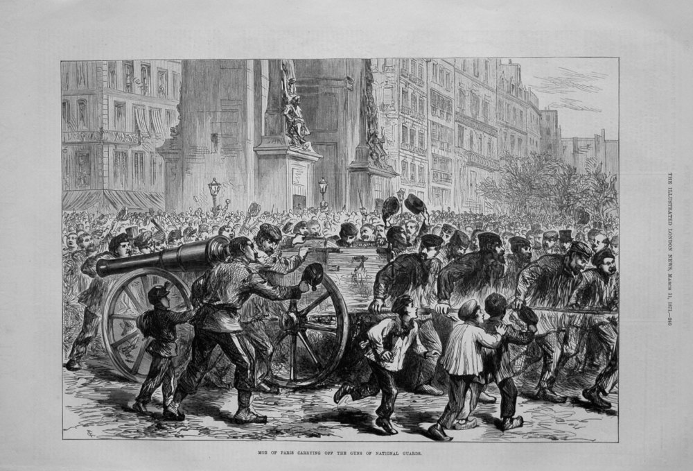 Mob of Paris Carrying Off the Guns of National Guard. 1871