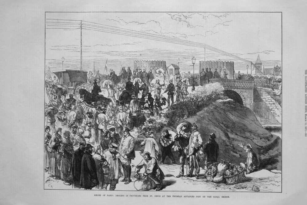 Relief of Paris : Dealers in Provisions from St. Denis at the Prussian Advanced Post on the Canal Bridge. 1871.