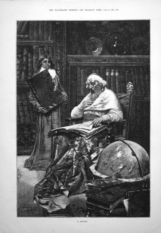 A Savant. 1884