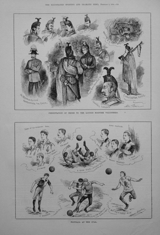 Presentation of Prizes to the London Scottish Volunteers. 1884