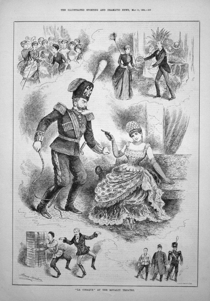 """La Cosaque"" at the Royalty Theatre. 1884"