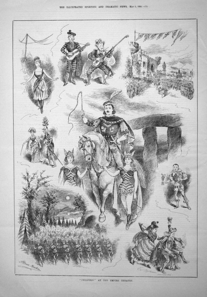 """Chilperic"" at the Empire Theatre. 1884"