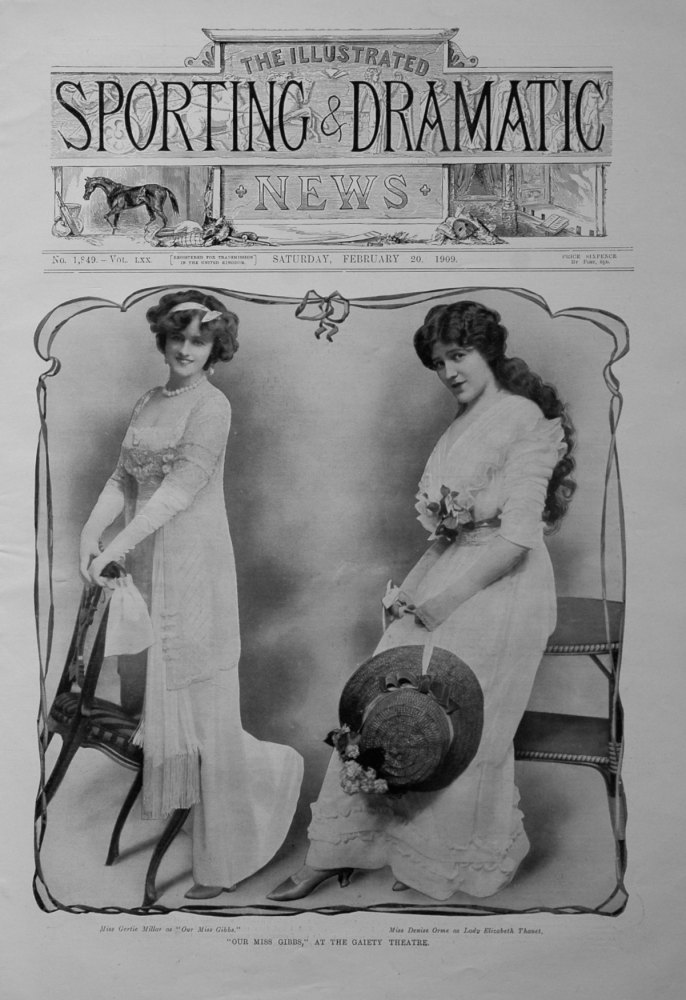 """""""Our Miss Gibbs,"""" at the Gaiety Theatre. 1909"""