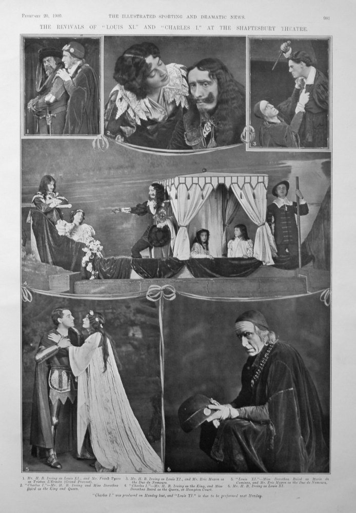 """The Revivals of """"Louis XI."""" and """"Charles I."""" at the Shaftesbury Theatre. 1909"""