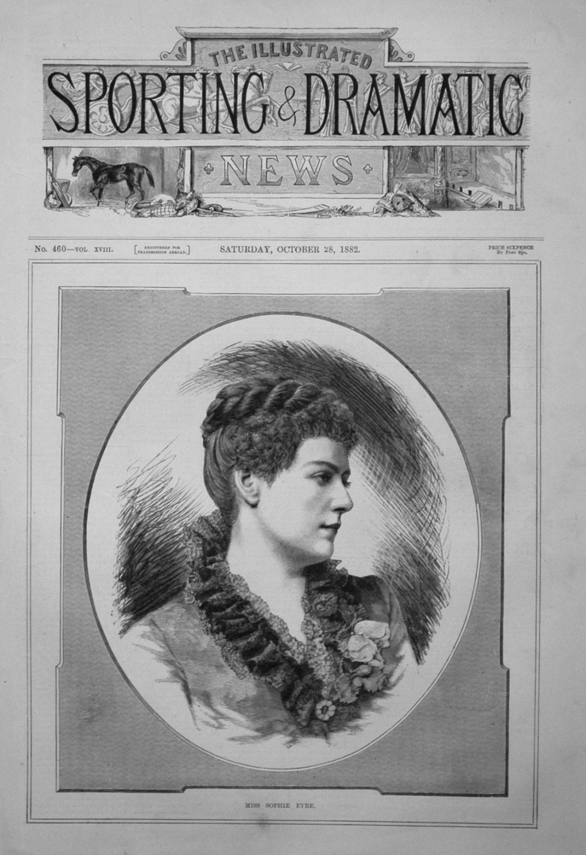 Miss Sophie Eyre. 1882