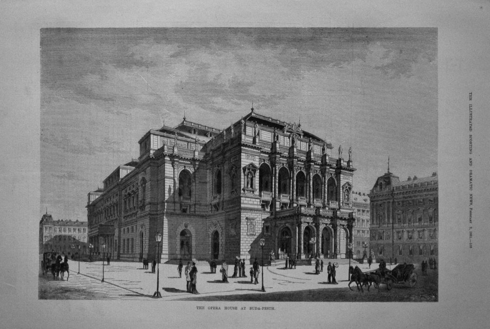 The Opera House at Buda-Pesth. 1881