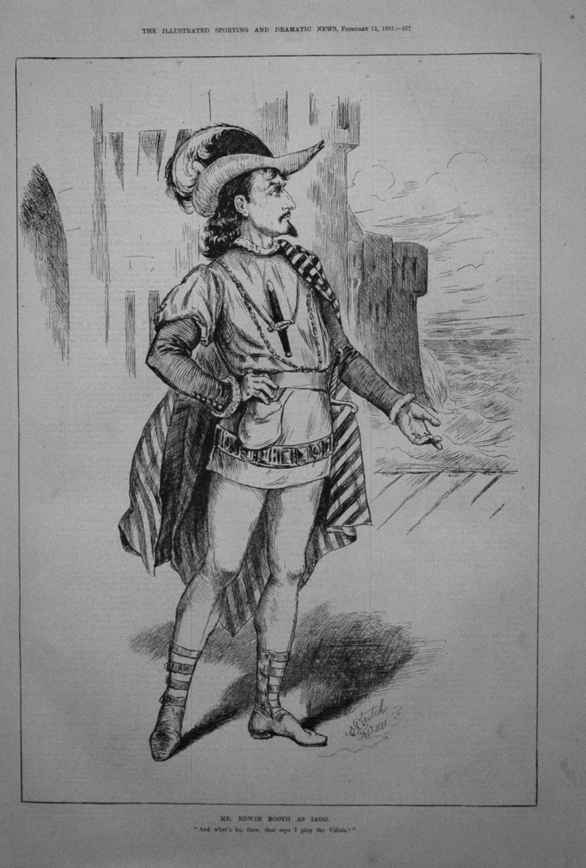Mr. Edwin Booth as Iago. 1881