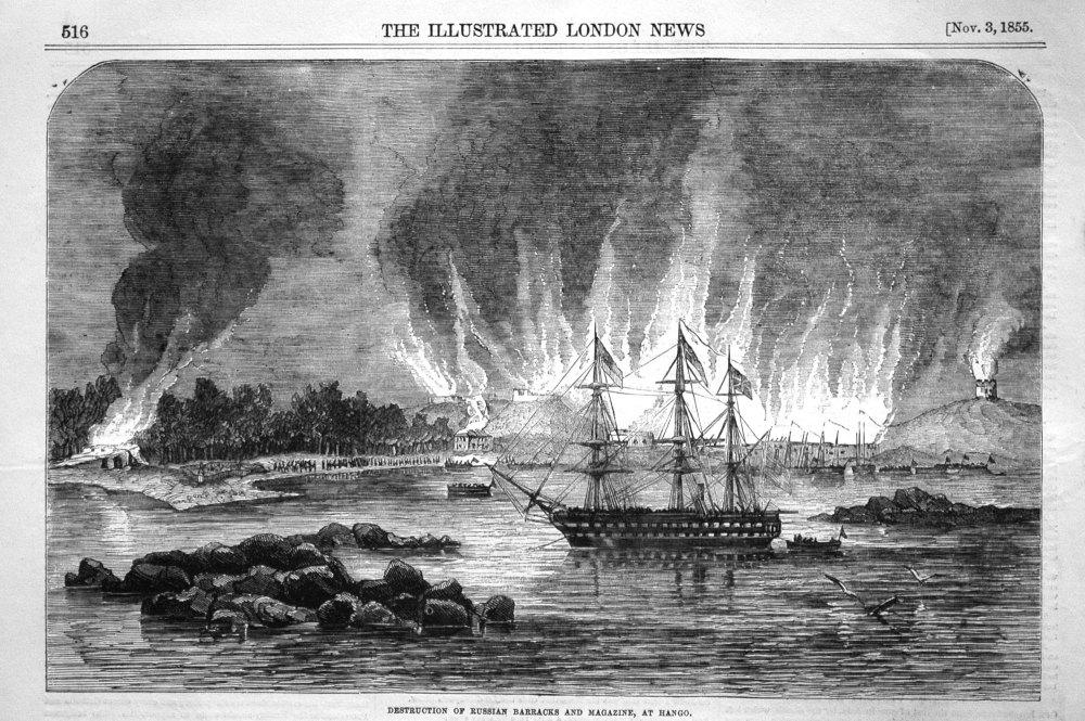 Destruction of Russian Barracks and Magazine, at Hango. 1855