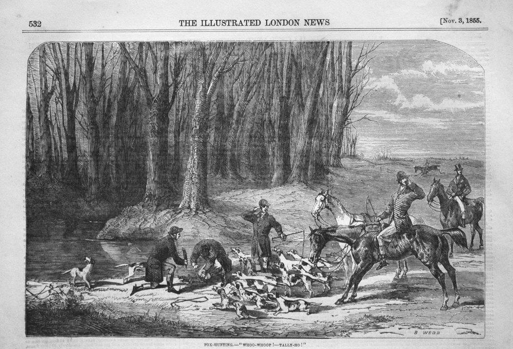 "Fox-Hunting. - ""Whoo-Whoop !- Tally Ho !"". 1855"