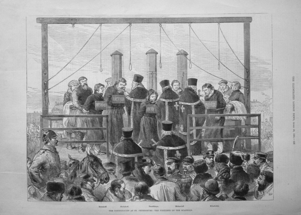 The Conspiracies at St. Petersburg : The Nihilists on the Scaffold. 1881