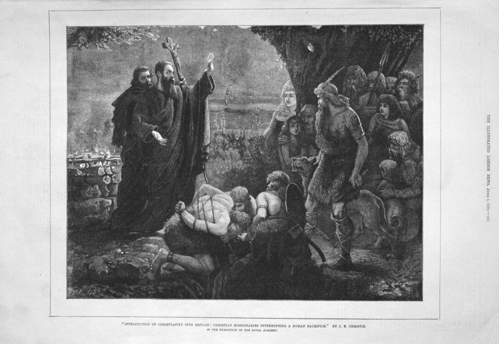 """Introduction of Christianity into Britain : Christian Missionaries Interrupting a Human Sacrifice."" By J.E. Christie. 1878"