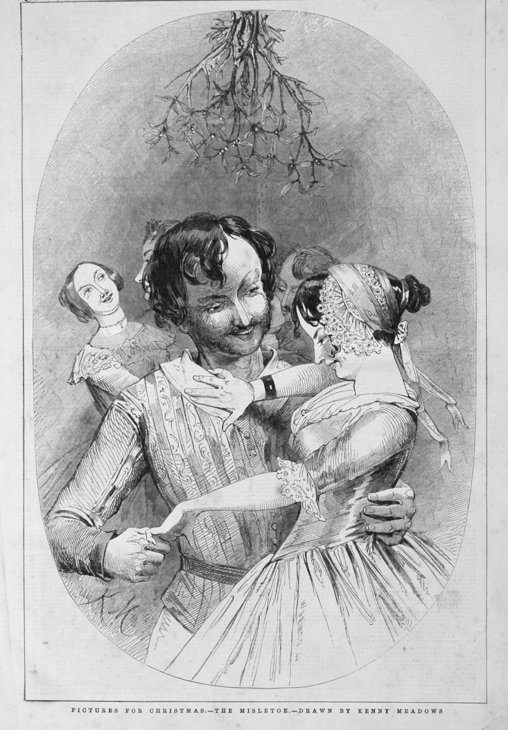 Pictures for Christmas. - The Mistletoe. - Drawn by Kenny Meadows. 1846