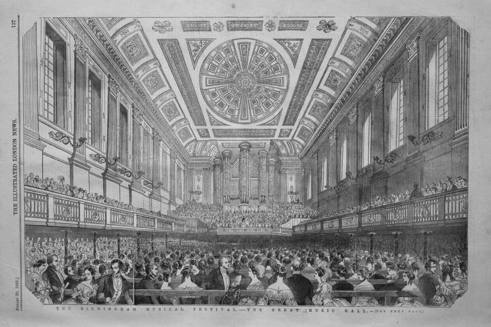 The Birmingham Musical Festival. - The Great Music Hall. 1846