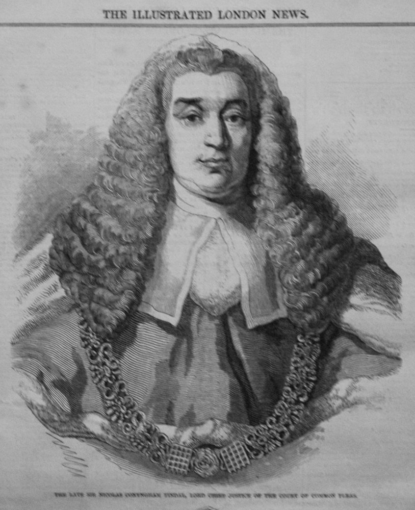 The Late Sir Nicolas Conyngham Tindal, Lord Chief Justice of the Court of C