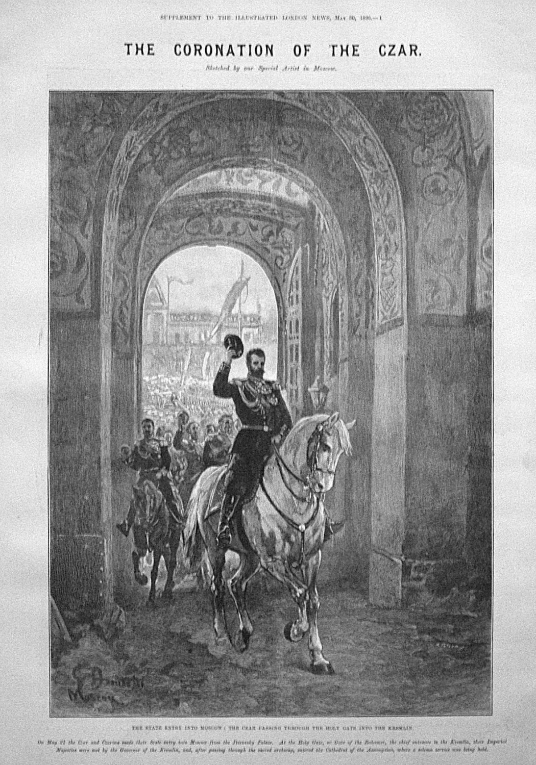 The Coronation of the Czar. The State Entry into Moscow : The Czar Passing