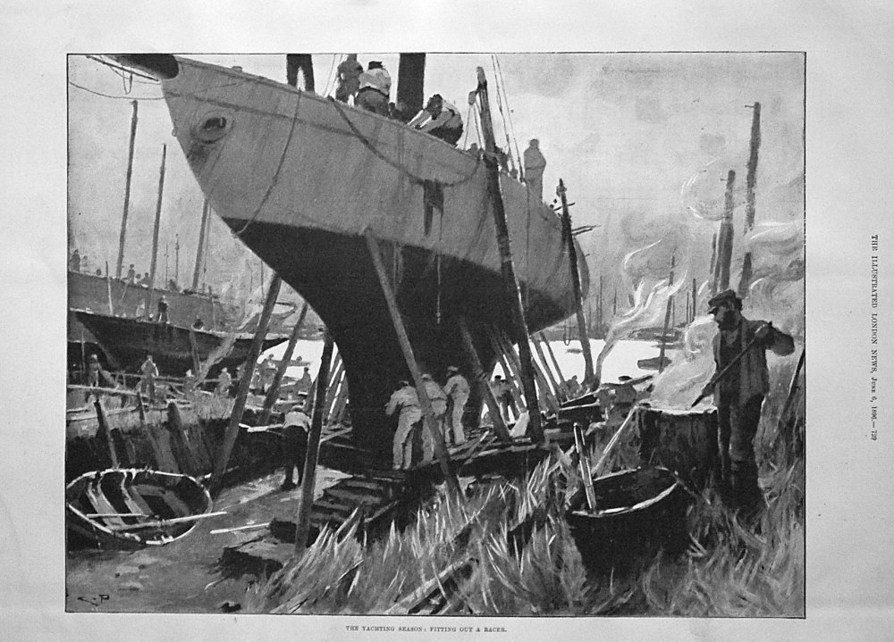 The Yachting Season : Fitting Out a Racer. 1896