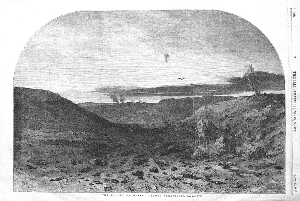 """The Valley of Death,""Before Sebastopol. 1855"