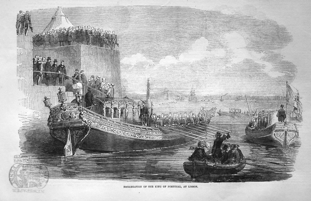 Embarkation of the King of Portugal, at Lisbon. 1855