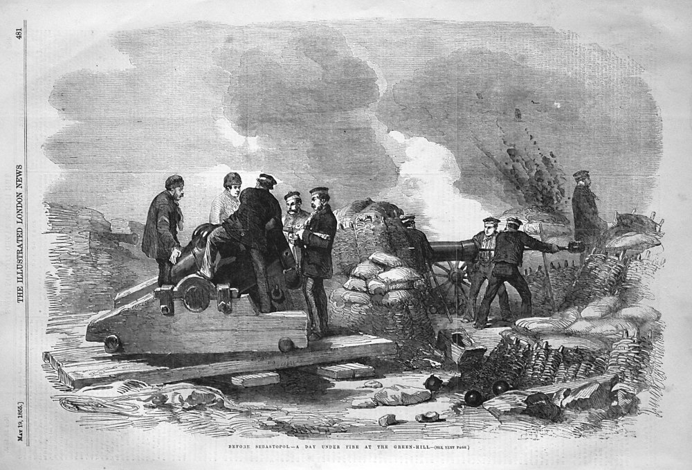 Before Sebastopol. - A Day Under Fire at the Green-Hill. 1855