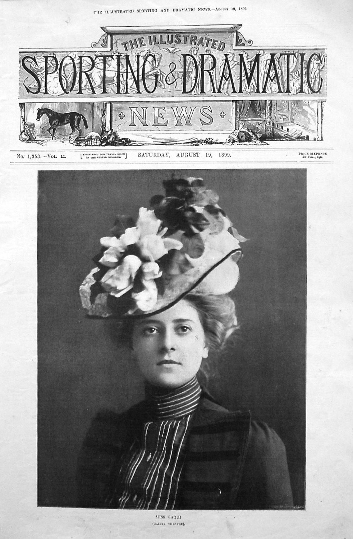 Miss Saqui. (Gaiety Theatre). 1899
