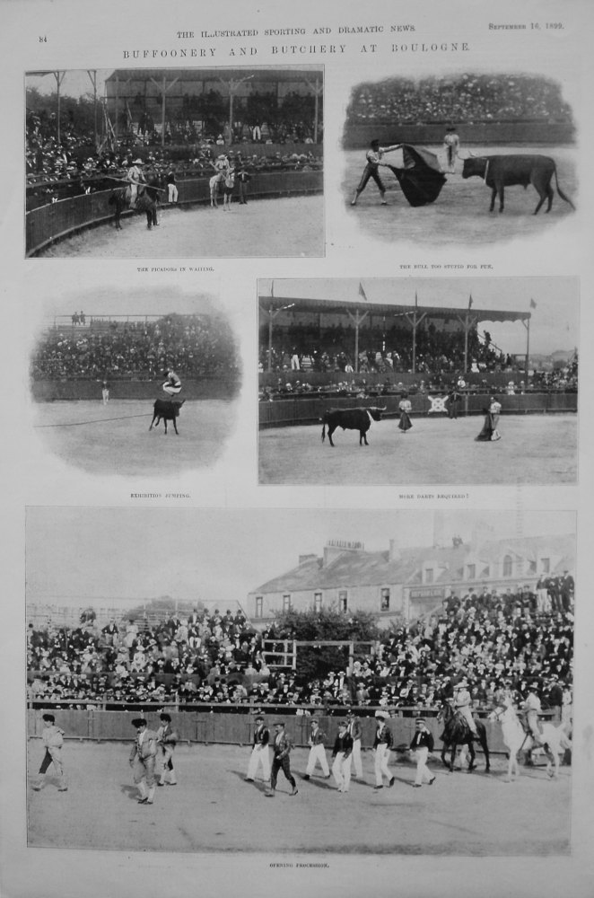 Buffoonery and Butchery at Boulogne. 1899 (Bull Fighting).