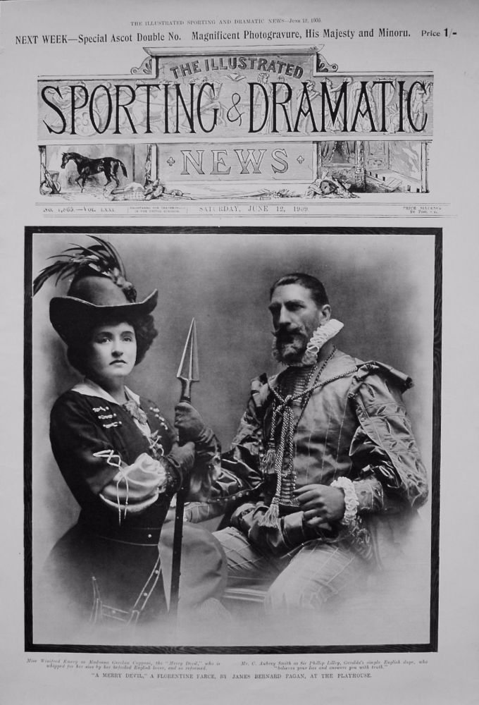 """A Merry Devil,"" a Florentine Farce, by James Bernard Fagan, at the Playhouse. 1909"