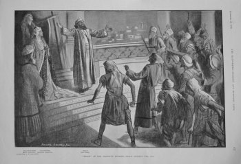 """Herod"" at Her Majesty's Theatre - Herod Subdues the Mob. 1900"