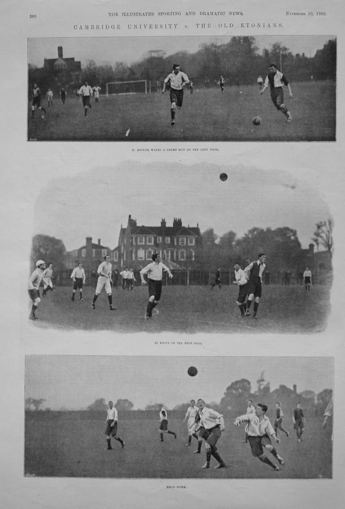 Cambridge University v. The Old Etonians. 1900. (Football)