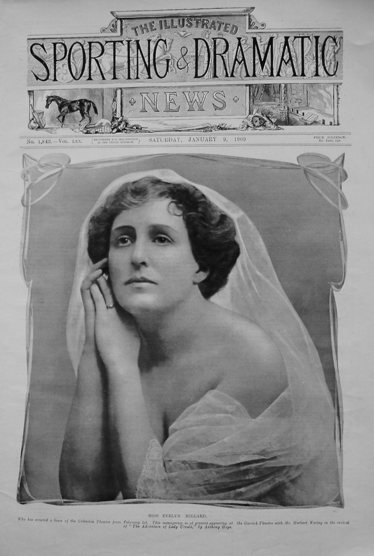 Miss Evelyn Millard. 1909