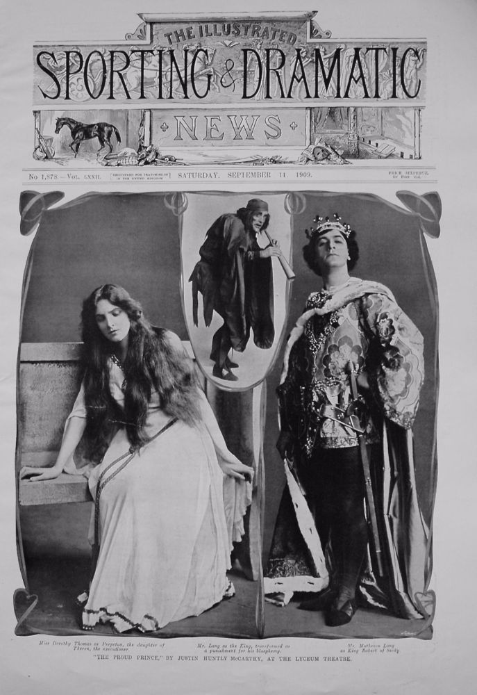 """The Proud Prince,"" by Justin Huntly McCarthy, at the Lyceum Theatre. 1909"