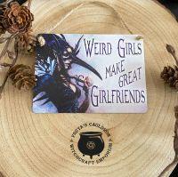 """Weird Girls  ..."" Metal Sign by Alchemy"