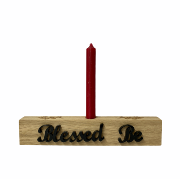 Blessed Be and Ivy Hand Crafted Oak Candle Holder