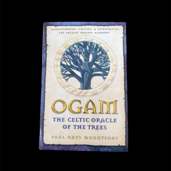 Ogham ~ The Celtic Oracle of the Trees ~ Book by Paul Rhys Mountfort