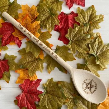 Cauldron Spoon ~ This is my will so mote it be