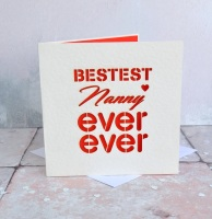 Laser cut 'Bestest Nanny Ever Ever' card
