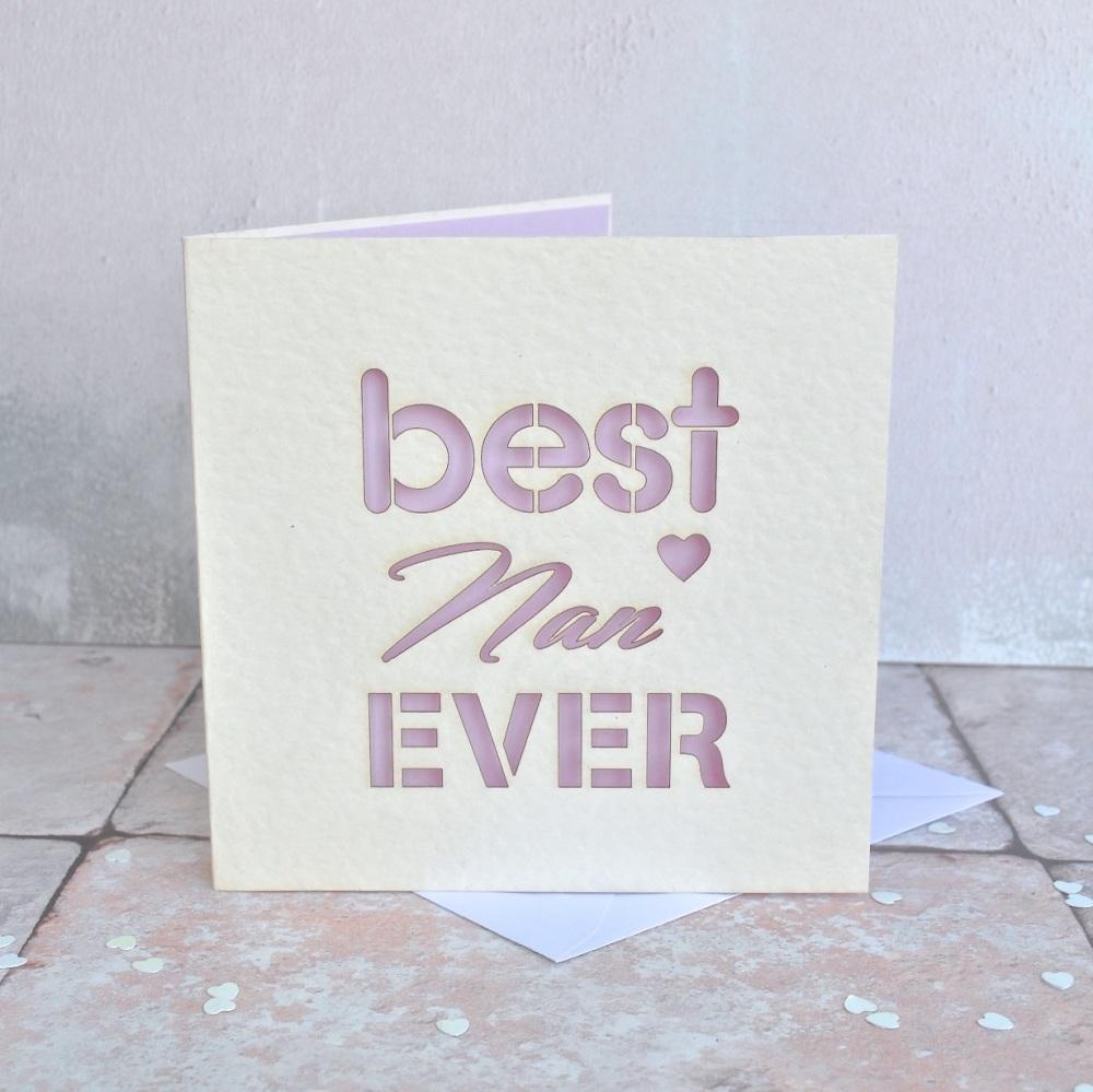 Best Nan Ever Laser Cut Card