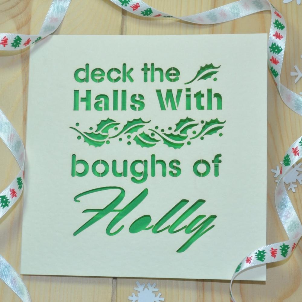 'Deck The Halls' Laser Cut Christmas Card