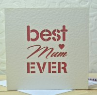 Best Mum Ever Laser Cut Card