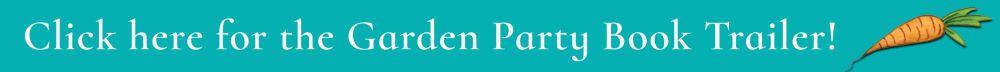 Go to Garden Party Book Trailer