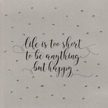 Glitter Dots  |  Life's too short... be happy