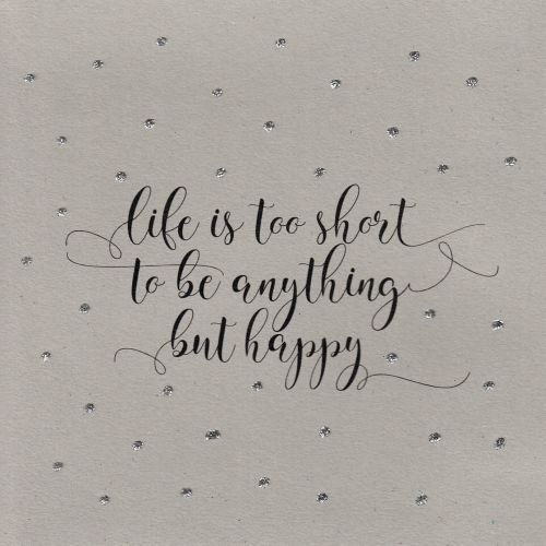 Glitter Dots  |  Life's too short... be happy