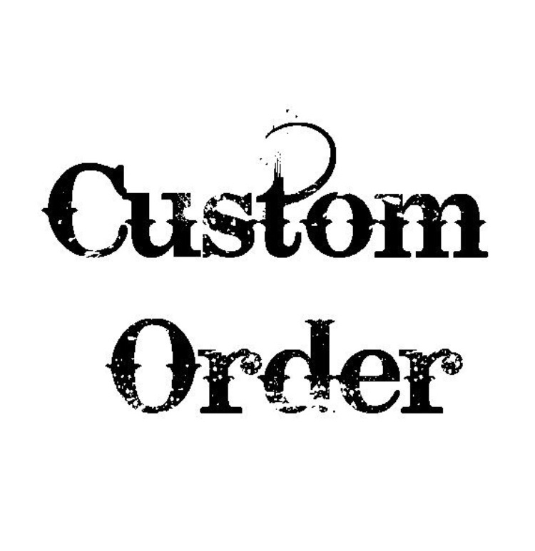 For Alley - Deposit for custom order