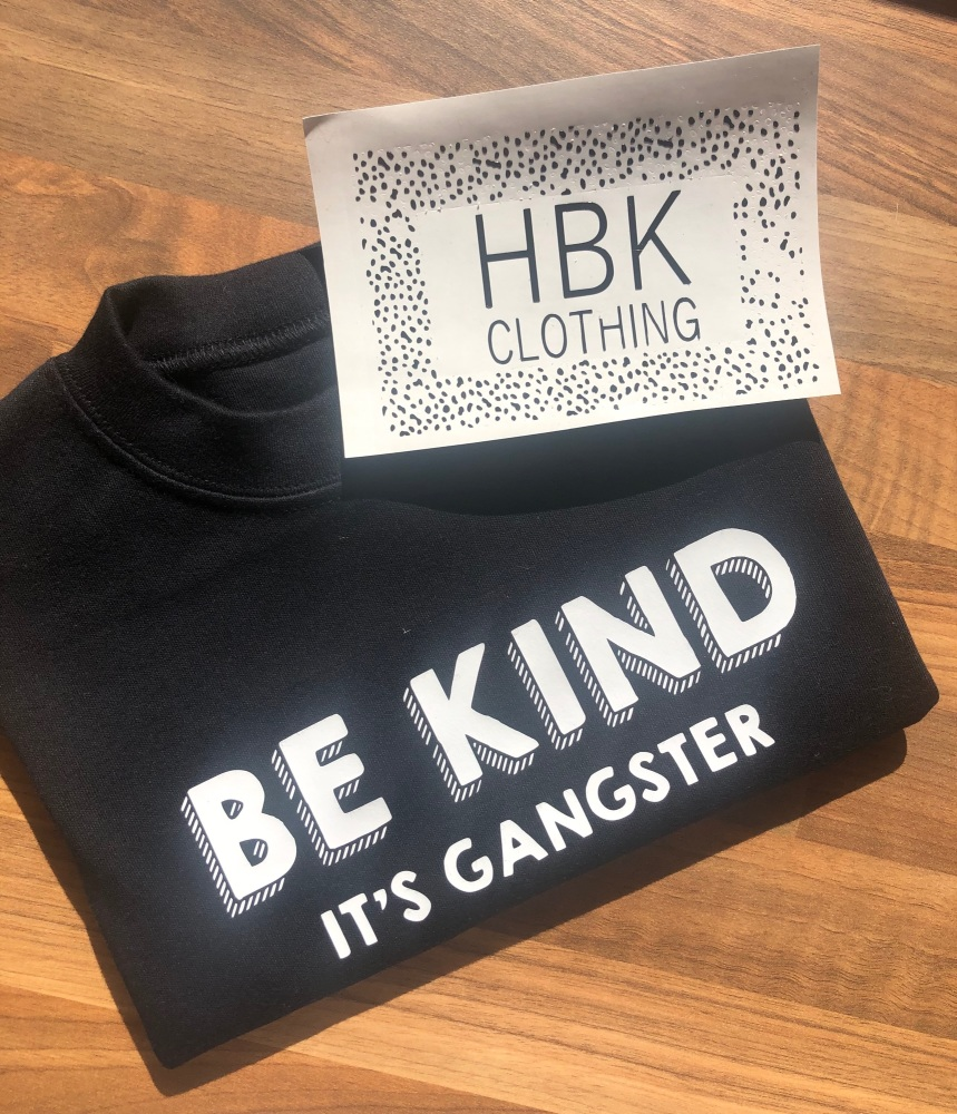 Be Kind, It's Gangster  T-shirt