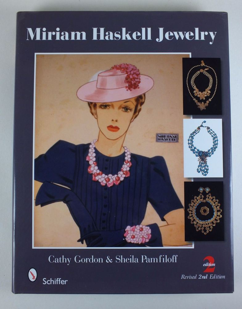 Miriam Haskell Jewelry By Cathy Gordon & Sheila Pamfiloff (Revised 2nd Edition).