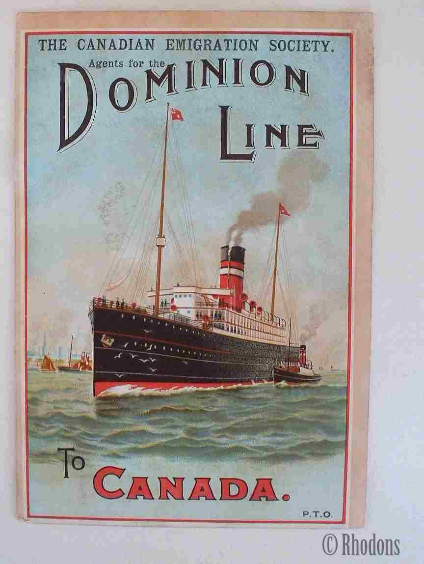 the canadian emigration society    dominion shipping line