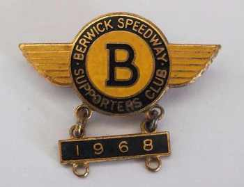 Berwick Speedway Supporters Club Badge & 1968 Bar