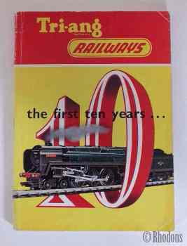 Tri-ang Railways The First 10 Years, Rovex Scale Models. Triang No RT 208 1962