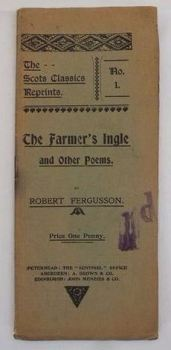 The Farmers Ingle & Other Poems by Robert Fergusson